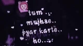 Tum Jo gussa bhi karo toh mujhe pyar lagta hai best lyrics song