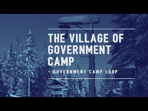 Explore the Village of Government Camp in Clackamas County