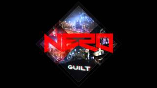Nero - Guilt (Radio Edit)