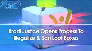 Brazil Justice Launches Inquiry & Opens Process To Ban & Illegalize Loot Boxes