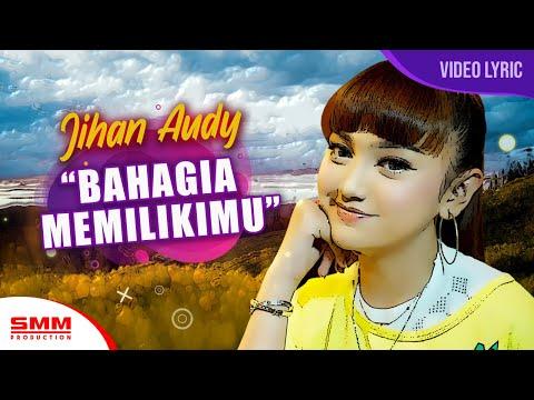 jihan-audy---bahagia-memilikimu-(official-lyric)