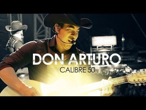 Calibre 50 - Don Arturo (Lyric Video Oficial)