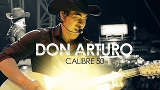 calibre-50-don-arturo-lyric-video-oficial