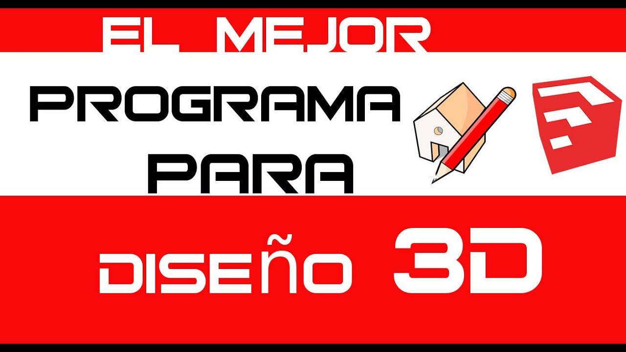 El mejor programa gratis para crear modelos - diseño en 3d + 4 Pack ...