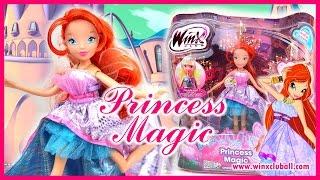 Winx Club - Bloom Princess Magic - Doll Review