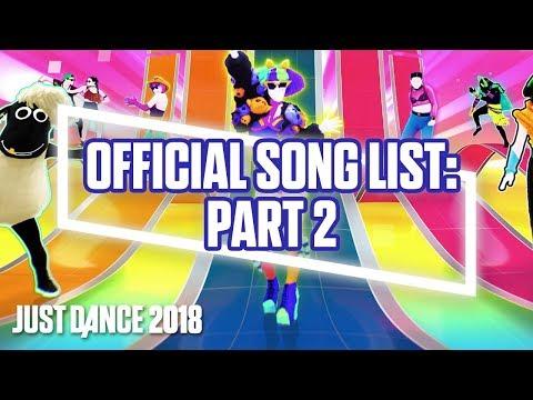 [Gamescom Announcement] Just Dance 2018 Official Song List - Part 2 | Ubisoft [US]