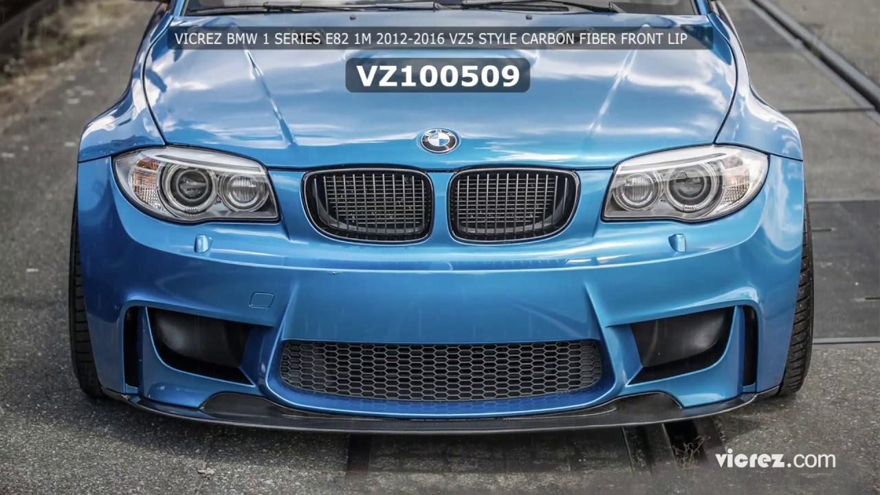 Vicrez Bmw 1 Series E82 1m 2017 2016 Vz5 Style Carbon Fiber Front Lip Vz100509