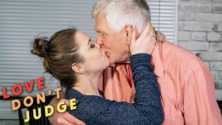 Im 25, Hes 70 - Whats The Problem? | LOVE DONT JUDGE YouTube Videos