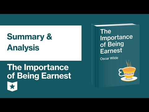 The Importance Of Being Earnest By Oscar Wilde | Summary & Analysis