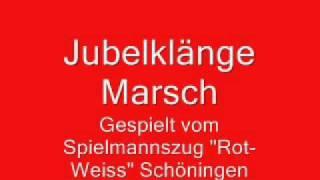 """Spielmannszug ,,Rot-Weiss"""" Schöningen - Jubelklänge"""