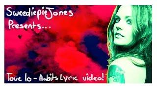 Tove Lo - Stay High (Habits Remix) [lyrics]