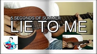 5 Seconds Of Summer - Lie To Me - Acoustic Guitar Cover