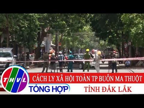 Cách ly xã hội toàn thành phố Buôn Ma Thuột, tỉnh Đắk Lắk