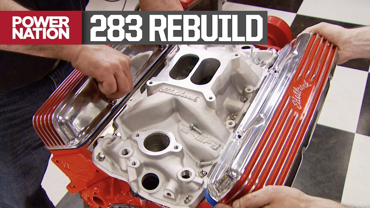 Rebuilding A 283 Small Block For A Daily Driver C10 Horsepower S12 E7 Youtube