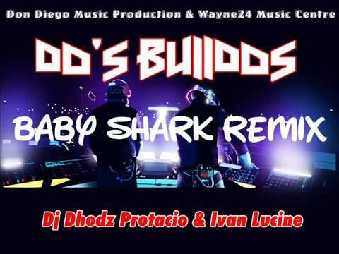 Baby Shark Remix (Do's Bulldos)