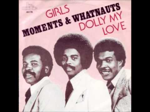 The Moments & Whatnauts- GIRLS - Jski Extended
