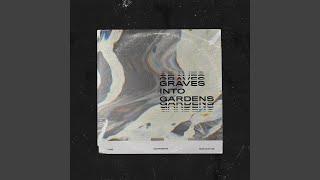 Play Graves into Gardens