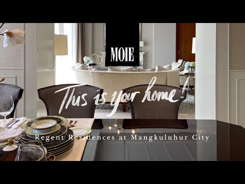 This Is Your Home: The Regent Residences at Mangkuluhur City Jakarta