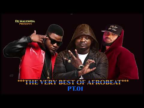 THE VERY BEST OF AFROBEAT Pt.01 BY DJ MALONDA FT WANDE COAL | FLAVOUR | FALLY IPUPA | SKALES
