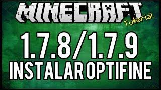 [Tutorial]Como instalar OptiFine HD - 1.7.8/1.7.9 Minecraft