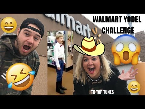 FIRST OFFICIAL WALMART YODEL CHALLENGE🤣😅 (TK Top Tunes)