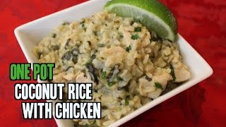 One Pot Coconut Rice With Chicken - Thai Inspired Recipe