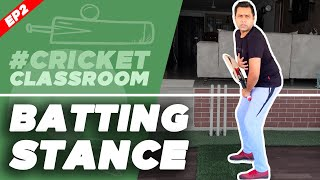 EP02: What is the BEST STANCE for BATTING? | #CricketClassroom with Aakash CHOPRA | Batting Tips |