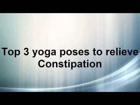Top 3 yoga poses to relieve constipation