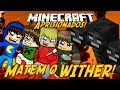 Minecraft: Aprisionados -  MATEM O WITHER #14