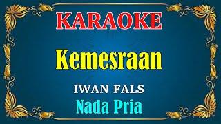 KEMESRAAN - Iwan fals    KARAOKE HD - Nada Pria