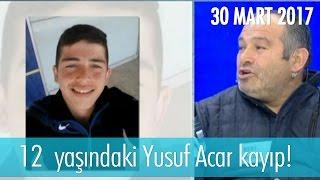 12  yaşındaki Yusuf Acar kayıp! Müge Anlı İle Tatlı Sert 30 Mart 2017 - 1812. Bölüm - atv