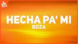 Boza - Hecha Pa' Mi (Letra)