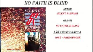 Silent Running - No Faith Is Blind