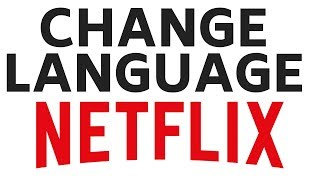 How to Change Netflix Language - Netflix Profile Settings