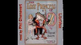 The Lost Princess Of Oz Part 22 -- L. Frank Baum