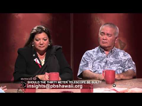 INSIGHTS ON PBS HAWAII - Should the Thirty Meter Telescope Be Built?