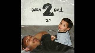 Lonzo Ball (ZO2) - LaVar (Born 2 Ball)