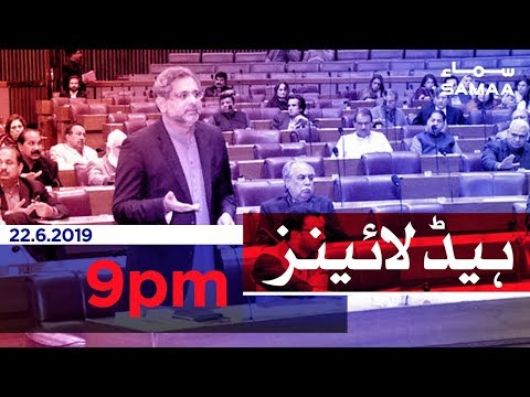 Samaa Headlines - 9PM -22 June 2019