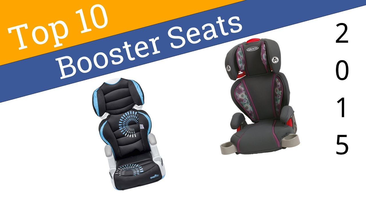 10 best booster seats 2015 - youtube