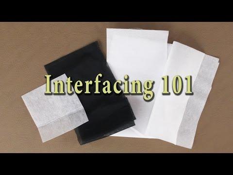 Sewing Interfacing Basics - Interfacing 101