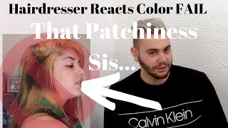 Hairdresser Reacts Color FAIL