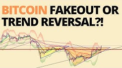 Bitcoin (BTC) Fakeout Or Trend Reversal?!