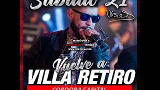 Ulises Bueno - El Deseo De Mi Piel - Humillate - Te Llevaste Todo - Intento - Villa Retiro 21-04-18
