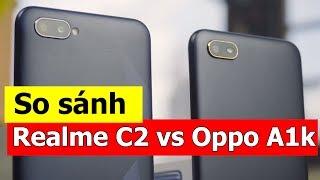So sánh Oppo A1K với Realme C2: Hơn 400K có nên mua máy nào?