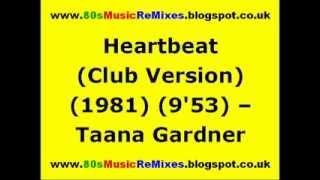 Heartbeat (Club Version) - Taana Gardner