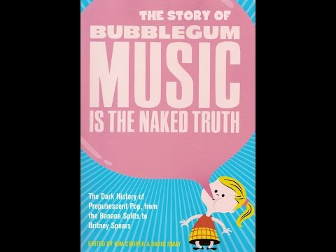 Bubblegum Music is the Naked Truth - lecture and panel discussion