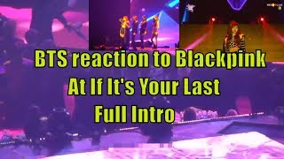 Bts reaction to Blackpink full intro As If It's Your Last @SMA2018