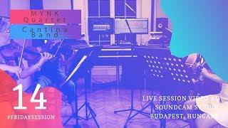 MYNK Quartet - Cantina Band / / LIVE At SoundCam Studio