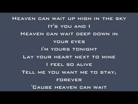 We The Kings - Heaven Can Wait Lyrics