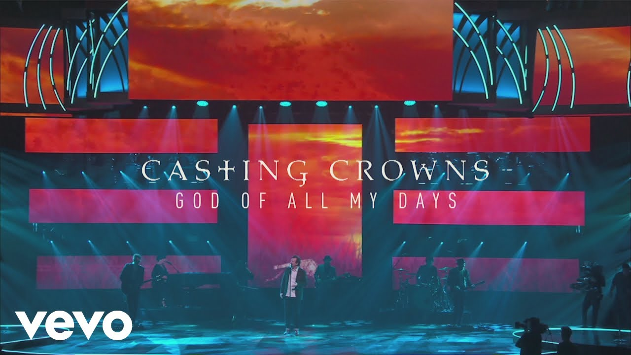 casting-crowns-god-of-all-my-days-live-performance-castingcrownsvevo